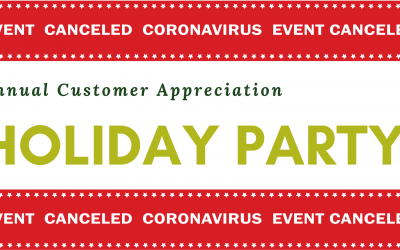 Annual Customer Appreciation Holiday Party – CANCELED
